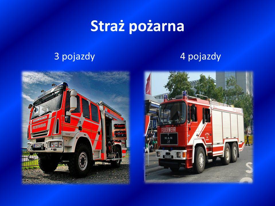 Straż pożarna 3 pojazdy 4 pojazdy
