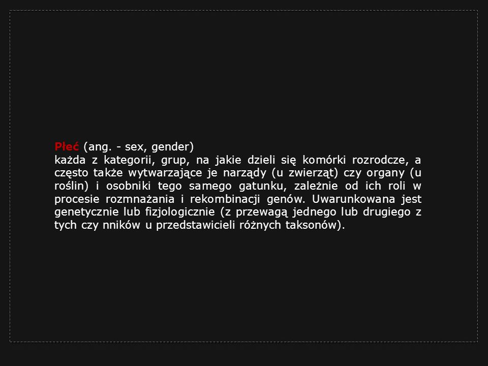 Płeć (ang. - sex, gender)