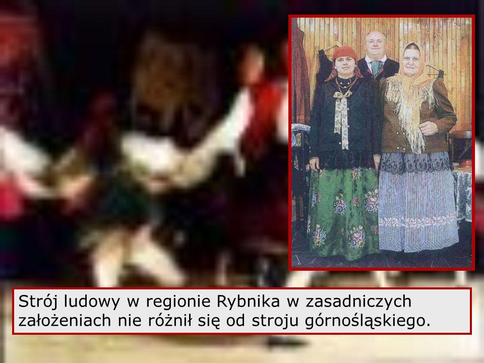 Strój ludowy w regionie Rybnika w zasadniczych założeniach nie różnił się od stroju górnośląskiego.