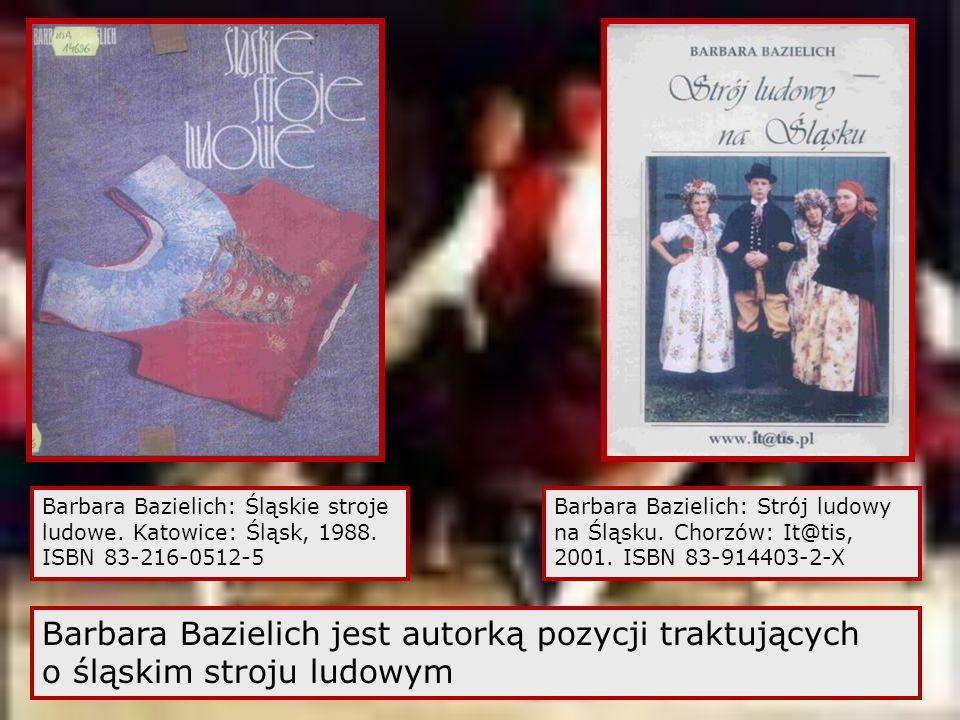 Barbara Bazielich: Śląskie stroje ludowe. Katowice: Śląsk, 1988