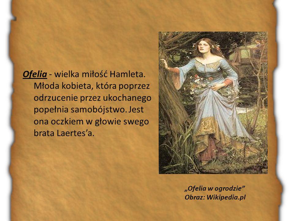 Ofelia - wielka miłość Hamleta