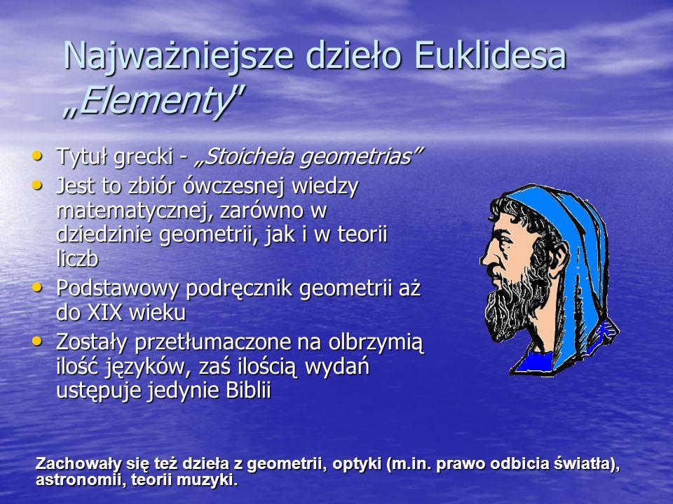 """Najważniejsze dzieło Euklidesa """"Elementy"""