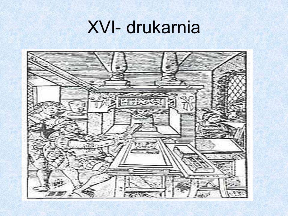 XVI- drukarnia