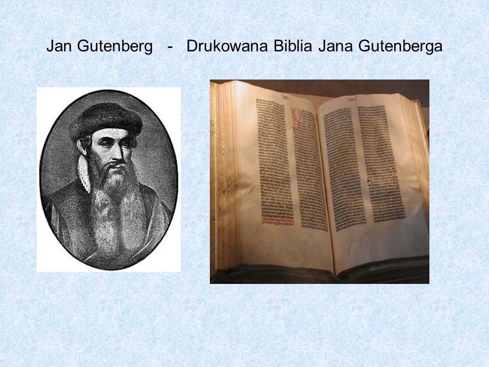 Jan Gutenberg - Drukowana Biblia Jana Gutenberga