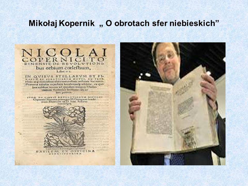 """Mikołaj Kopernik """" O obrotach sfer niebieskich"""