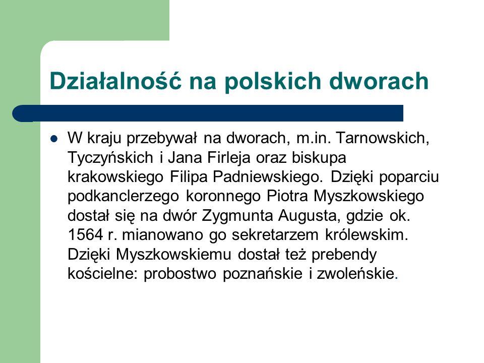 Działalność na polskich dworach