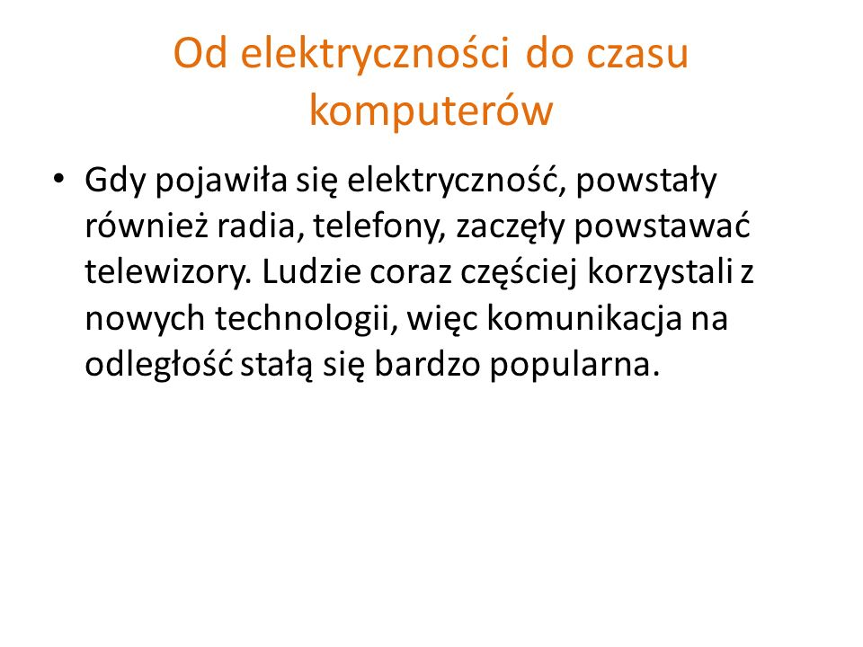 Od elektryczności do czasu komputerów