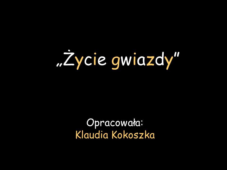 Opracowała: Klaudia Kokoszka