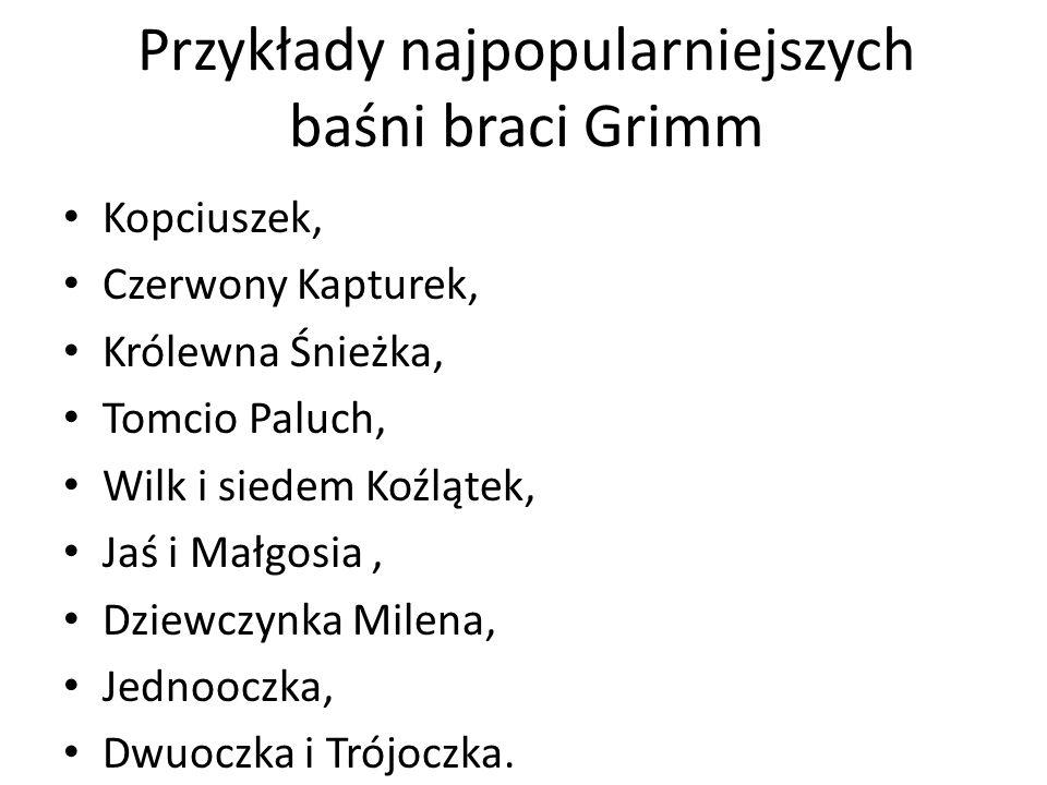 Przykłady najpopularniejszych baśni braci Grimm