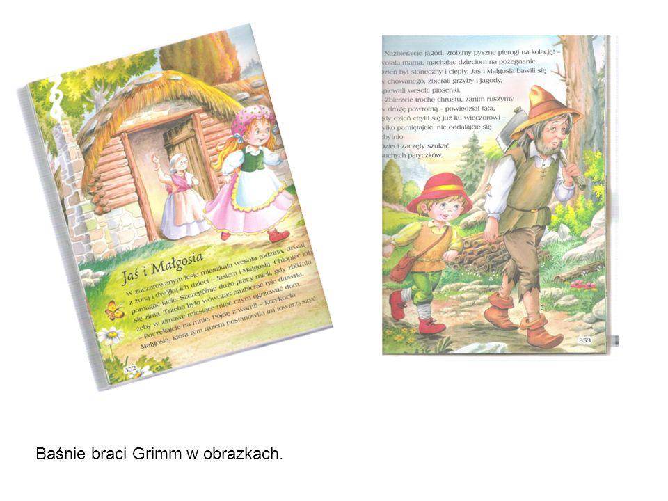 Baśnie braci Grimm w obrazkach.