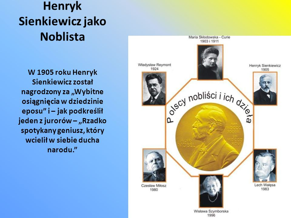 Henryk Sienkiewicz jako Noblista