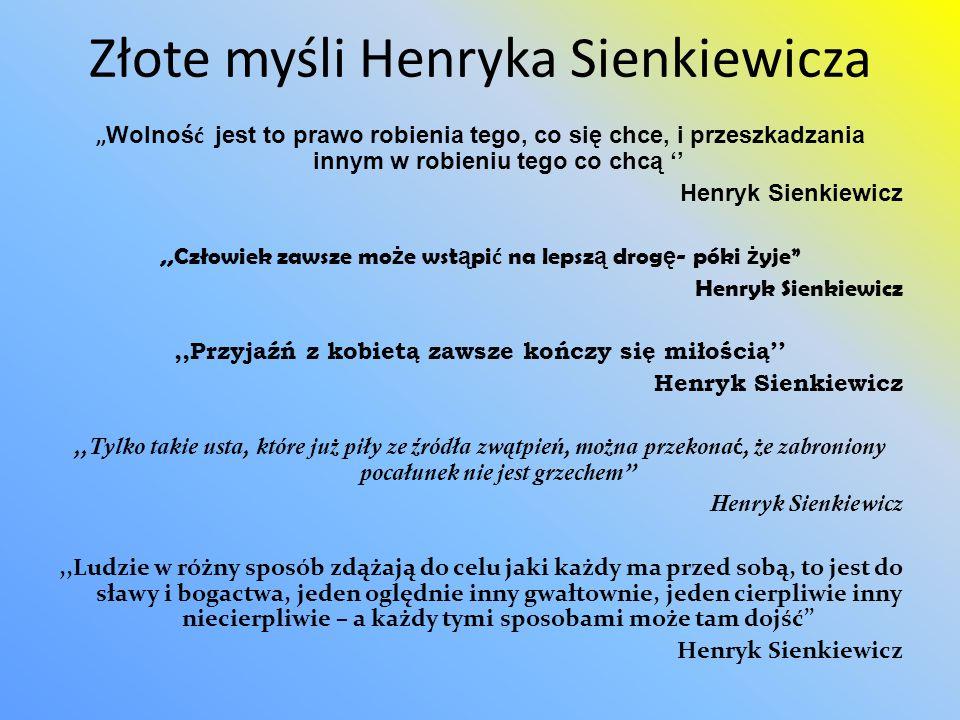 Złote myśli Henryka Sienkiewicza