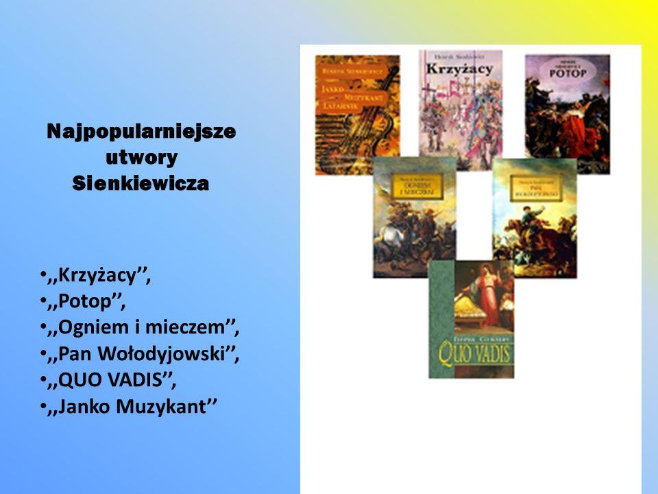 Najpopularniejsze utwory Sienkiewicza