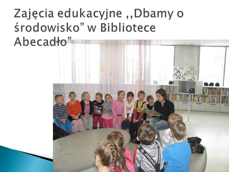 Zajęcia edukacyjne ,,Dbamy o środowisko w Bibliotece Abecadło