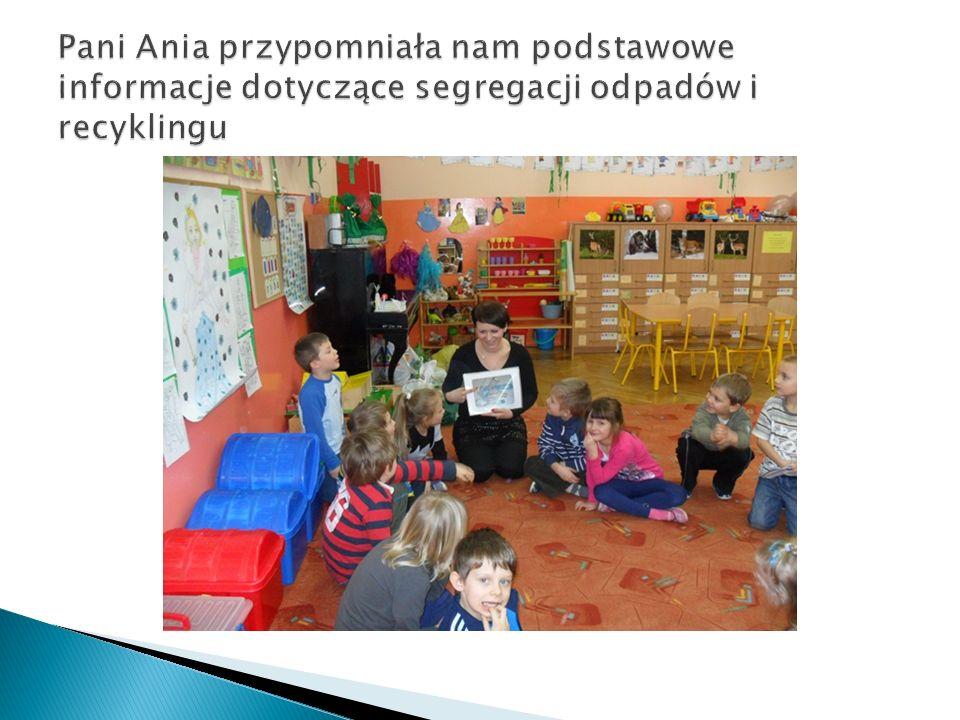 Pani Ania przypomniała nam podstawowe informacje dotyczące segregacji odpadów i recyklingu