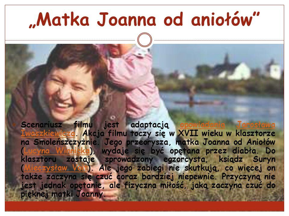 """""""Matka Joanna od aniołów"""