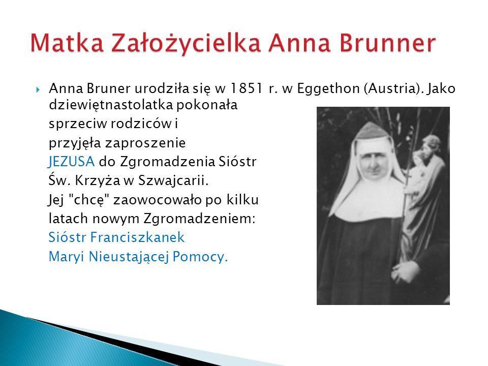 Matka Założycielka Anna Brunner