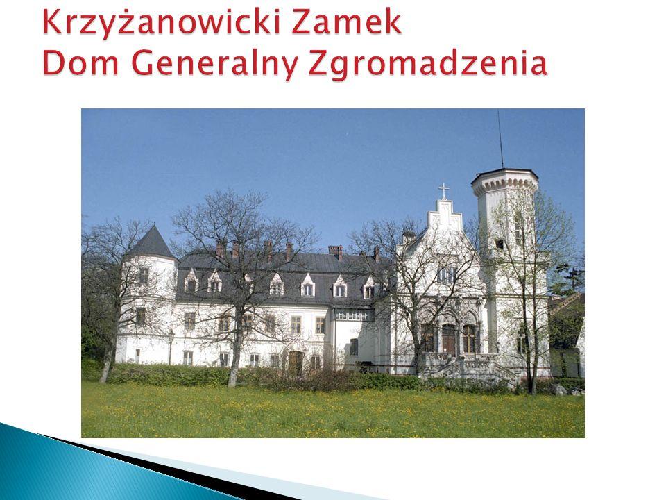 Krzyżanowicki Zamek Dom Generalny Zgromadzenia