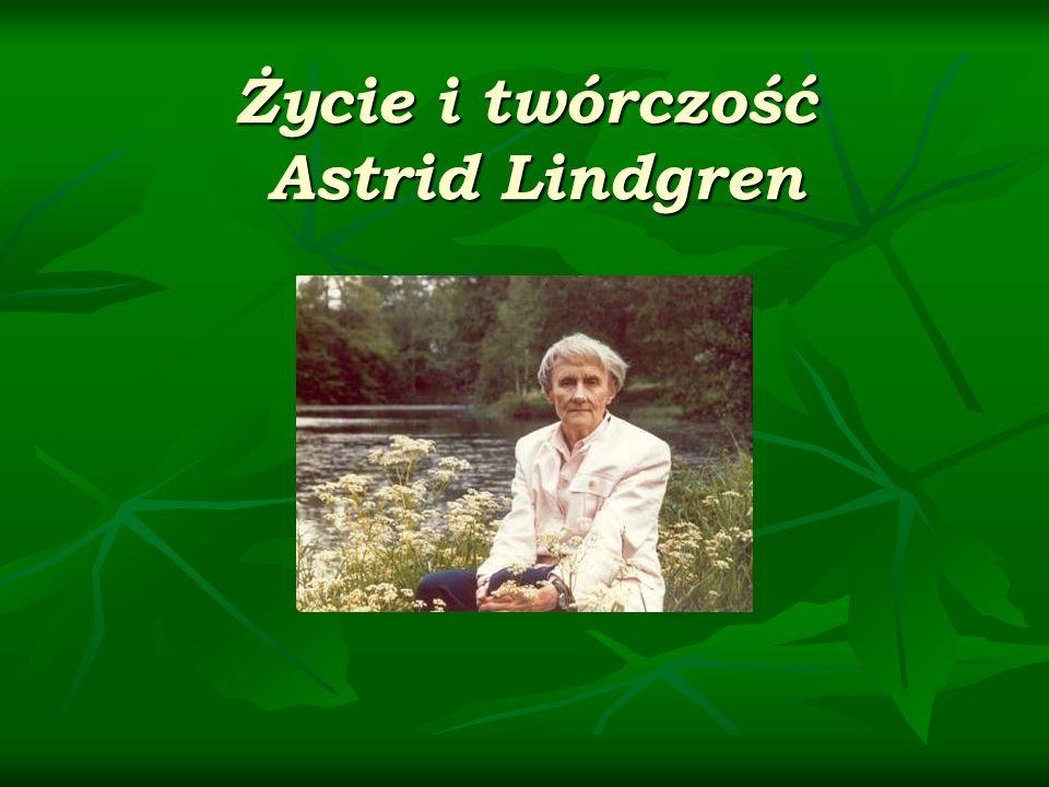 Życie i twórczość Astrid Lindgren