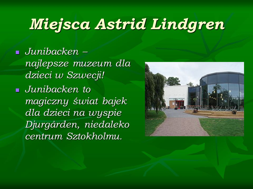 Miejsca Astrid Lindgren