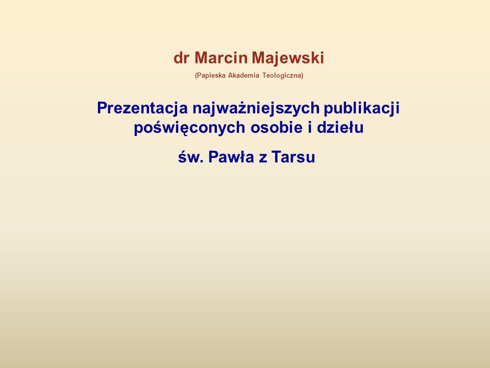 Prezentacja najważniejszych publikacji poświęconych osobie i dziełu
