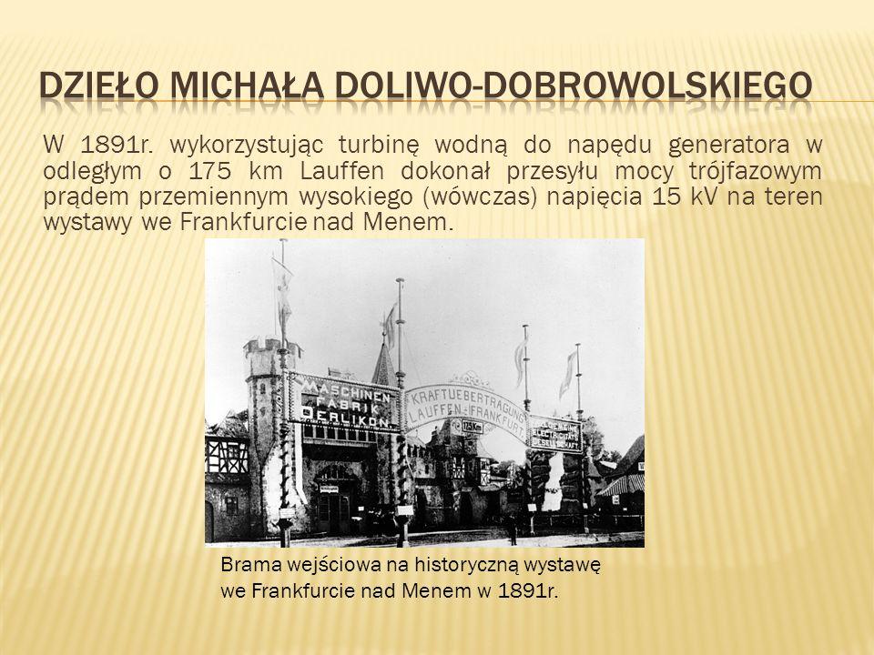 Dzieło Michała Doliwo-Dobrowolskiego