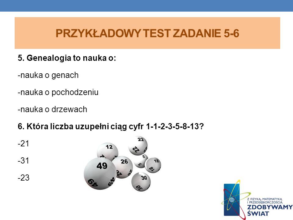 PRZYKŁADOWY TEST ZADANIE 5-6