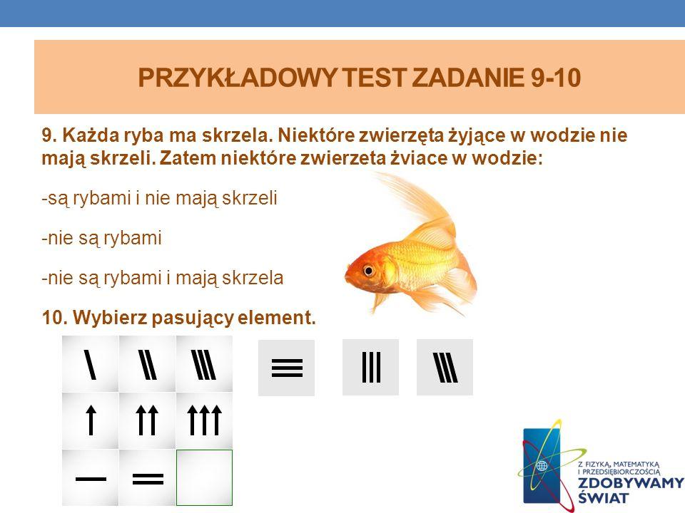 PRZYKŁADOWY TEST ZADANIE 9-10