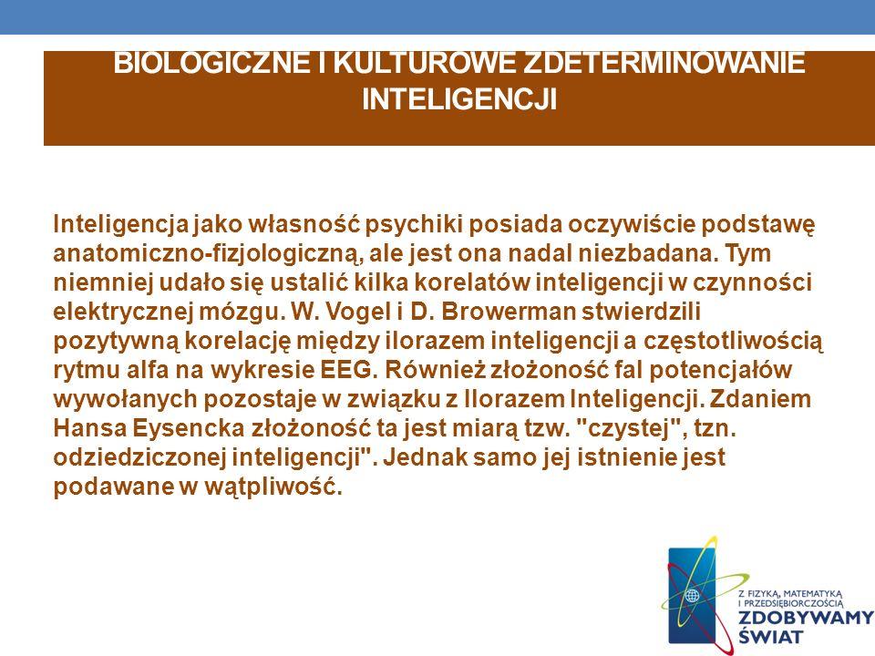 Biologiczne i kulturowe zdeterminowanie inteligencji