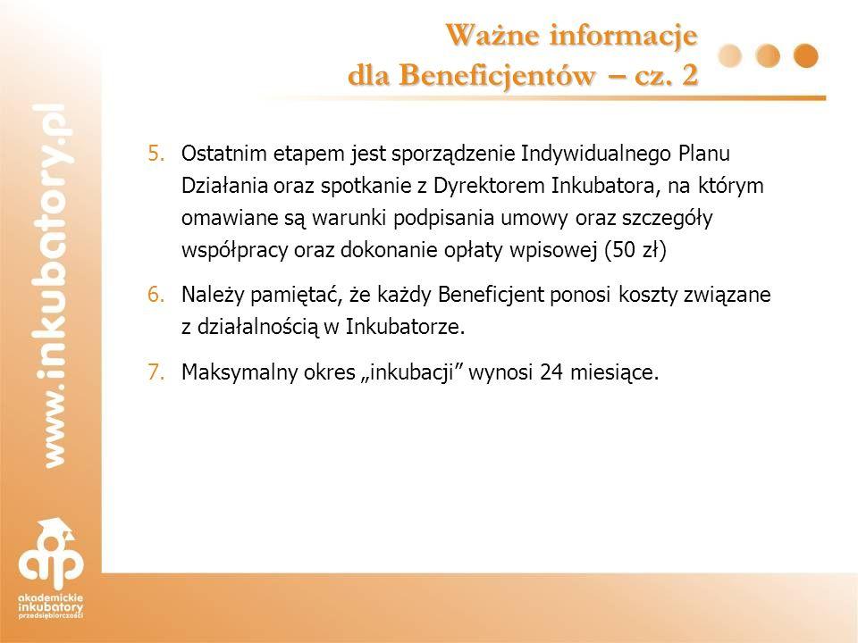 Ważne informacje dla Beneficjentów – cz. 2