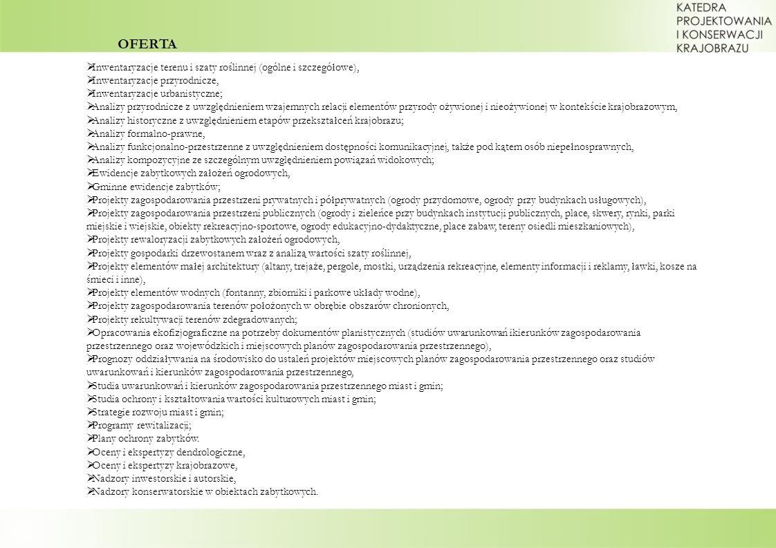 OFERTA Inwentaryzacje terenu i szaty roślinnej (ogólne i szczegółowe),