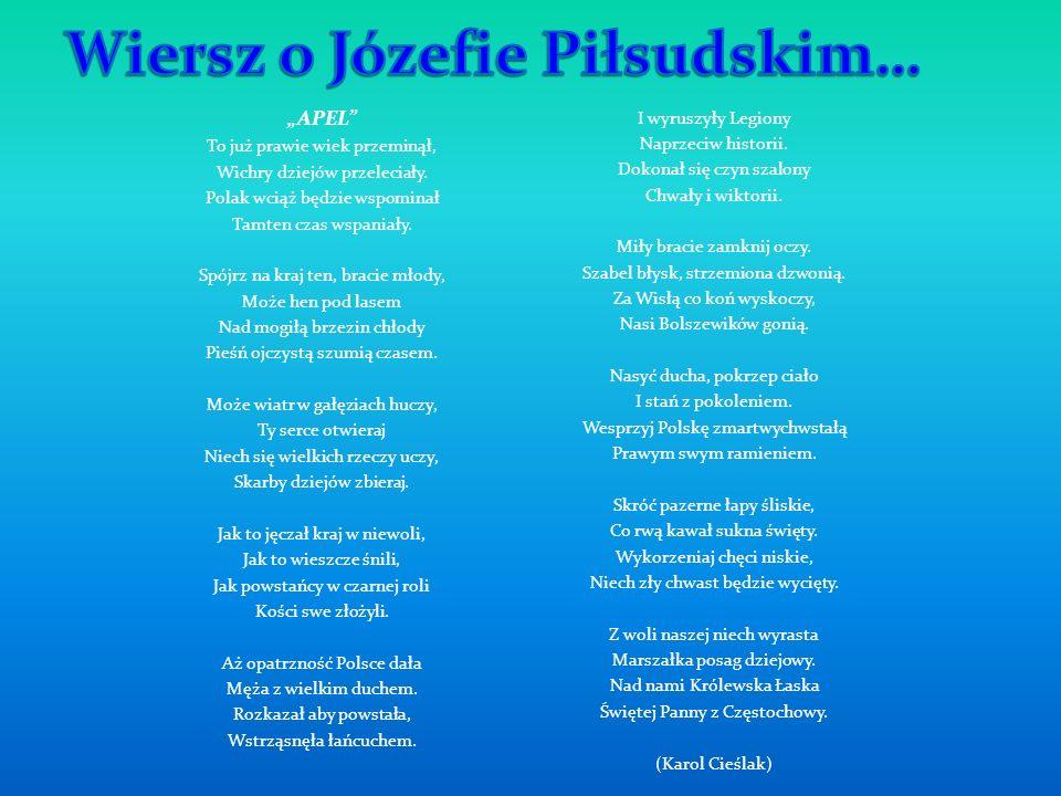 Wiersz o Józefie Piłsudskim…