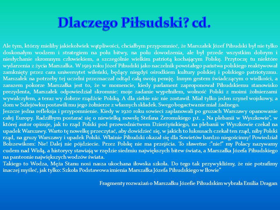 Dlaczego Piłsudski cd.
