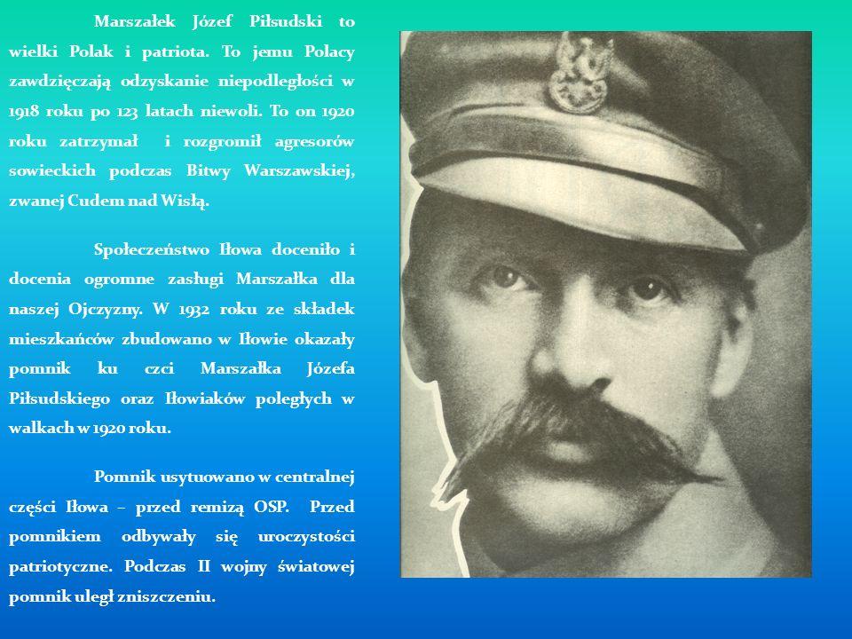 Marszałek Józef Piłsudski to wielki Polak i patriota