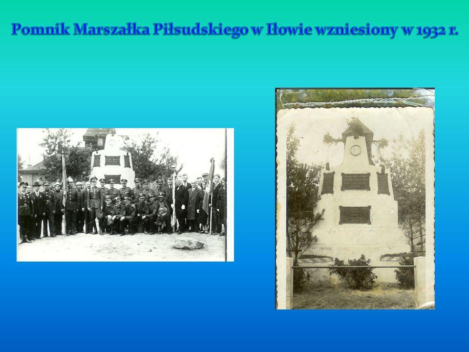 Pomnik Marszałka Piłsudskiego w Iłowie wzniesiony w 1932 r.