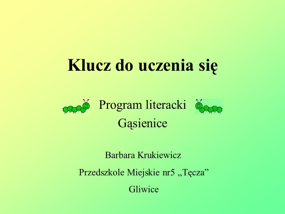 Program literacki Gąsienice