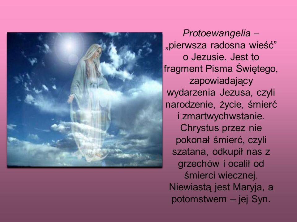 """Protoewangelia – """"pierwsza radosna wieść o Jezusie"""