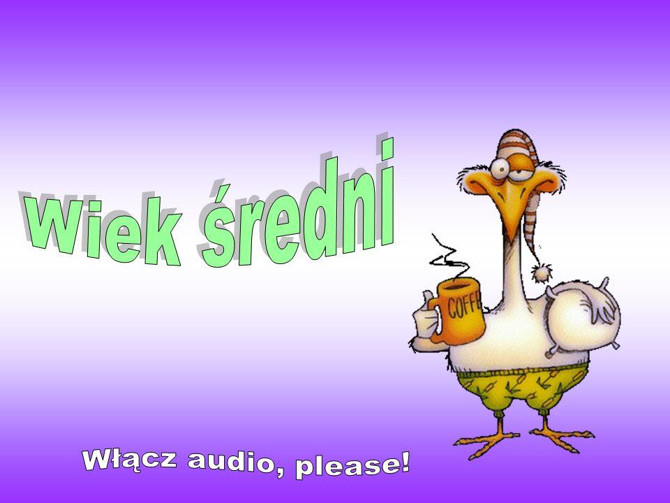 Wiek średni Włącz audio, please!