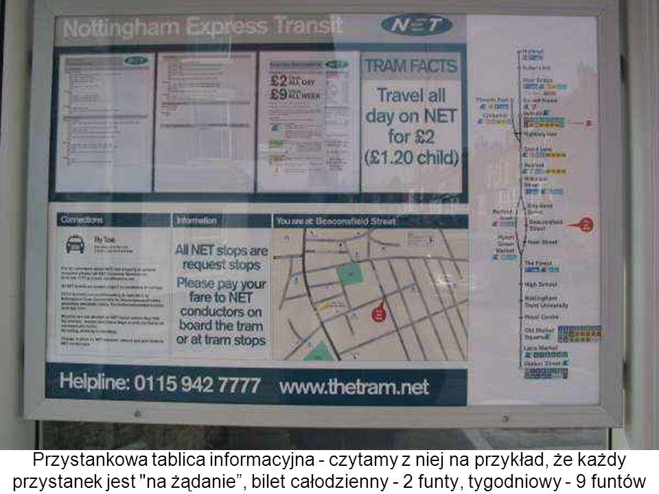 Przystankowa tablica informacyjna - czytamy z niej na przykład, że każdy przystanek jest na żądanie , bilet całodzienny - 2 funty, tygodniowy - 9 funtów