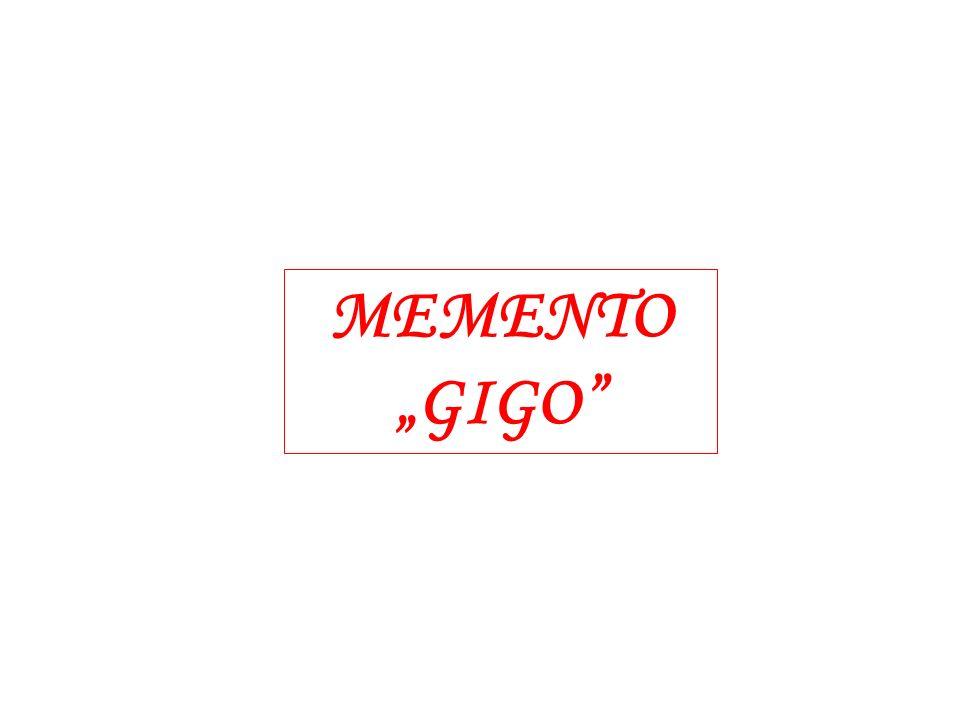"""MEMENTO """"GIGO"""