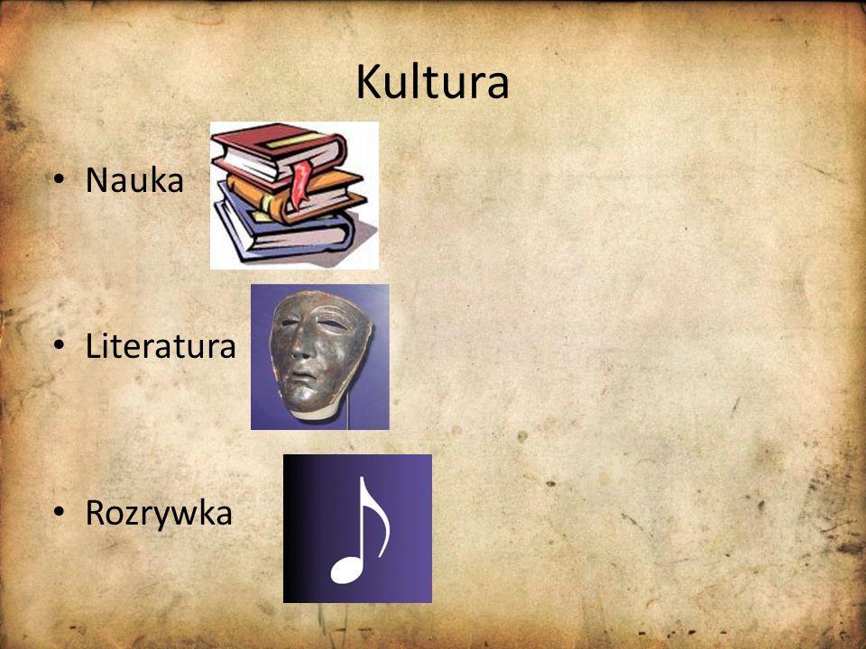 Kultura Nauka Literatura Rozrywka
