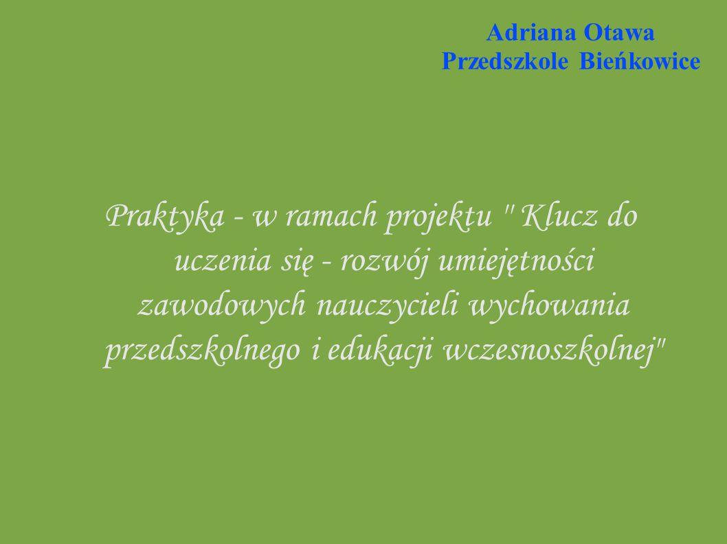 Adriana Otawa Przedszkole Bieńkowice