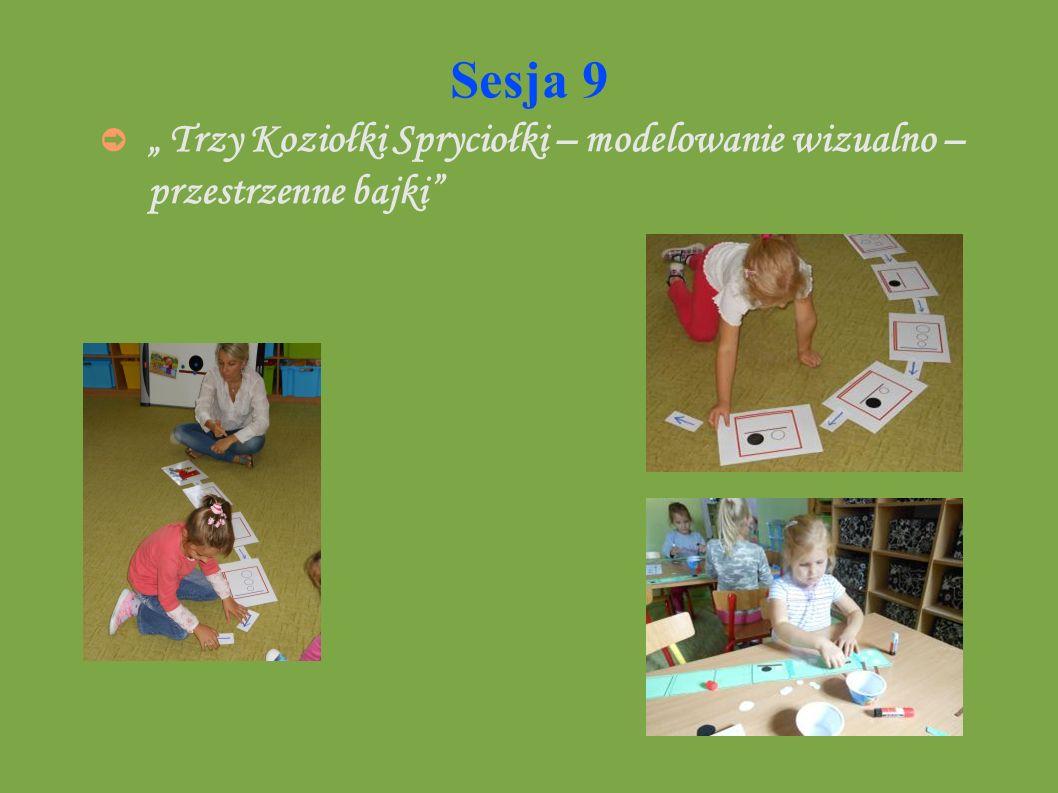 """Sesja 9 """" Trzy Koziołki Spryciołki – modelowanie wizualno – przestrzenne bajki"""