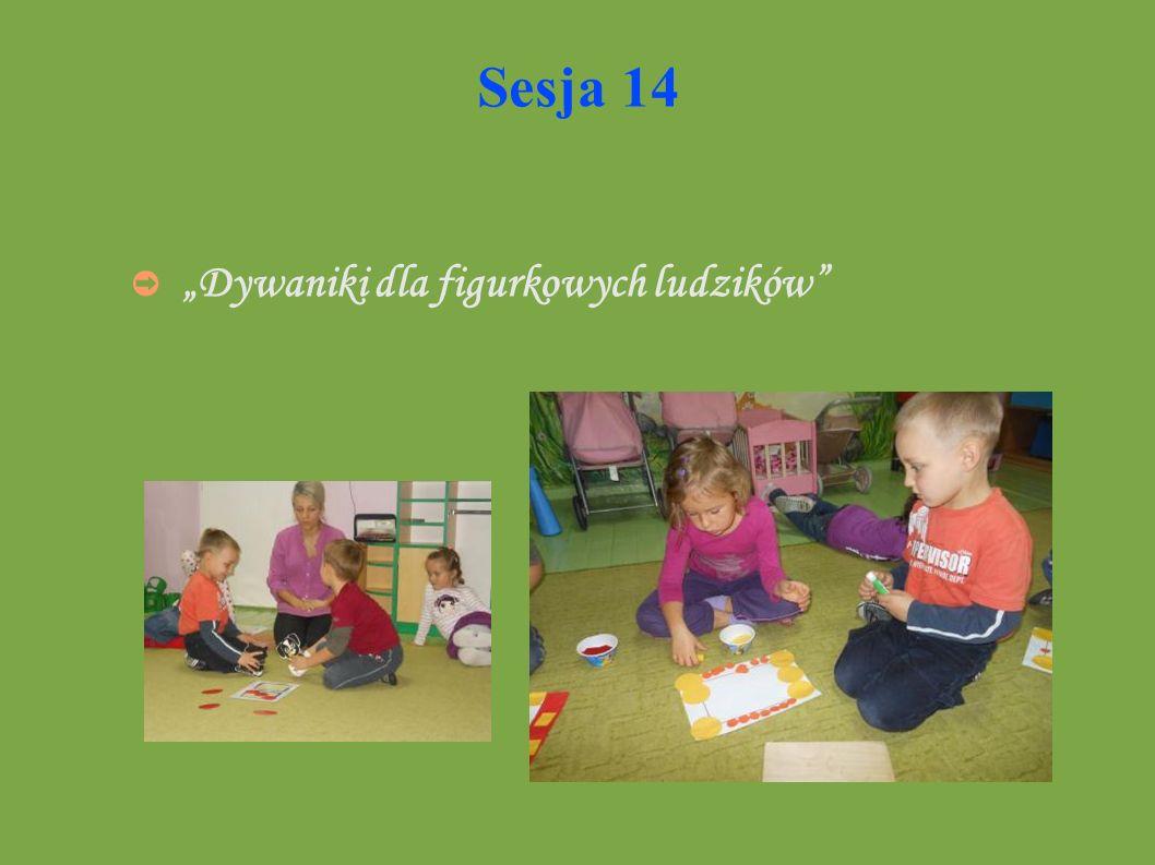 """Sesja 14 """"Dywaniki dla figurkowych ludzików"""