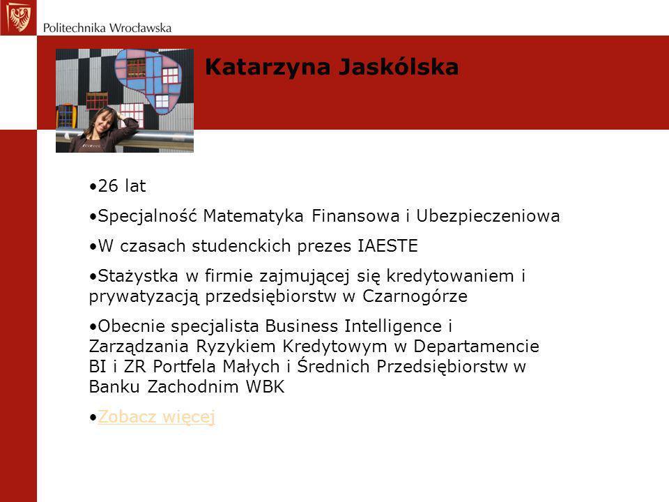 Katarzyna Jaskólska 26 lat