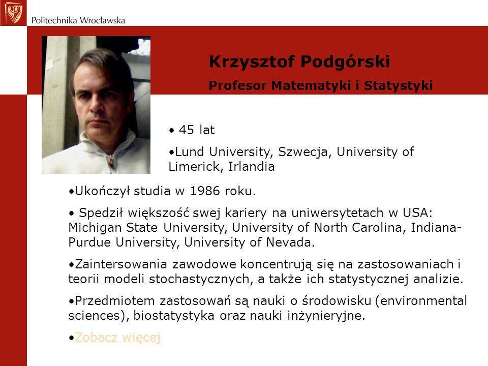 Krzysztof Podgórski Profesor Matematyki i Statystyki 45 lat