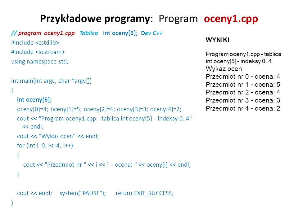 Przykładowe programy: Program oceny1.cpp