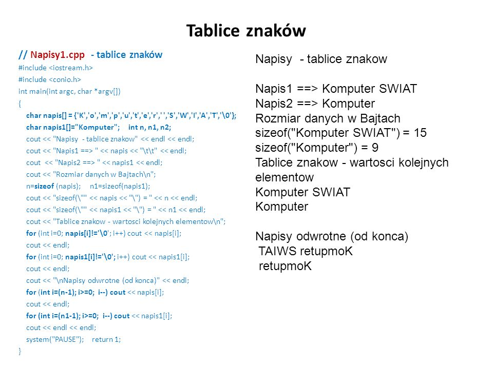 Tablice znaków Napisy - tablice znakow Napis1 ==> Komputer SWIAT