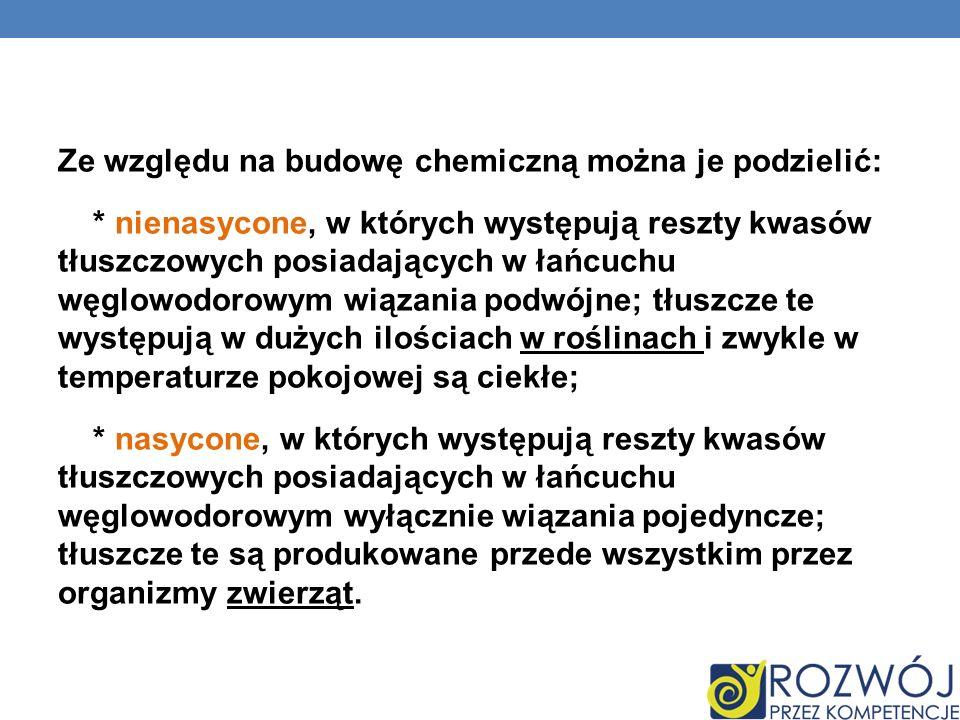 Ze względu na budowę chemiczną można je podzielić:
