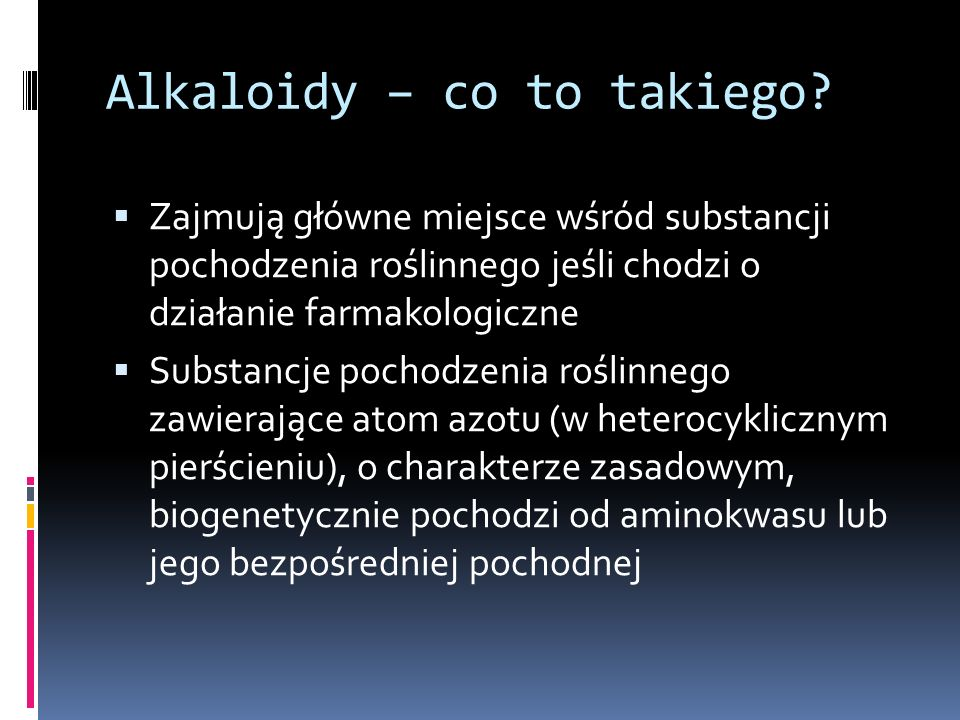 Alkaloidy – co to takiego